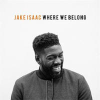 Jake Isaac - Where We Belong - Ltd Edition RSD 2015 *